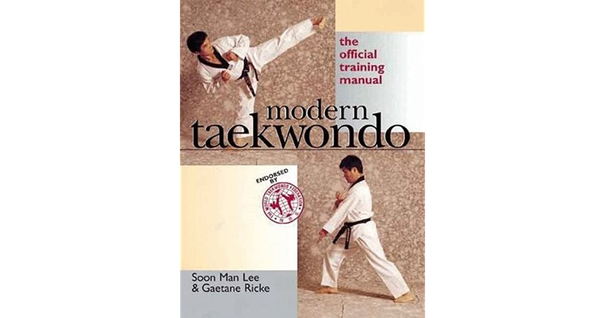 modern taekwondo the official training manual
