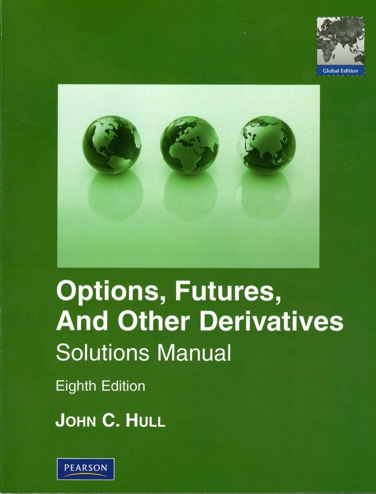 john c hull 8th edition solution manual pdf