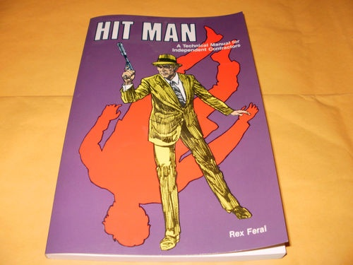 hit man a technical manual for independent contractors rex feral